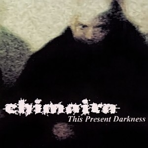 Chimaira – This Present Darkness