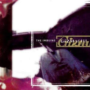 Gizmachi - The Imbuing