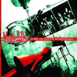 Murderdolls - Beyond The Valley Of The Murderdolls
