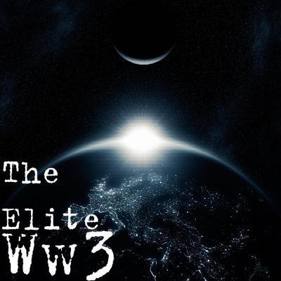 The Elite - World War 3 EP