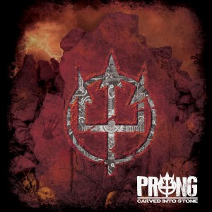 Prong - Carved Into Stone