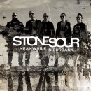 Stone Sour – Meanwhile In Burbank EP