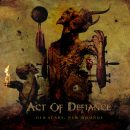 Act of Defiance – Old Scars New Wounds