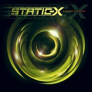 Static X - Shadow Zone