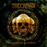 The Crown - Crowned In Terror