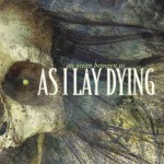 As I Lay Dying – An Ocean Between Us