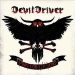 Devildriver - Pray For The Villains