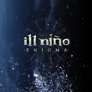 Ill Niño - Enigma