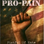 Pro Pain - Fistful Of Hate