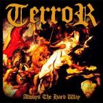 Terror - Always The Hard Way