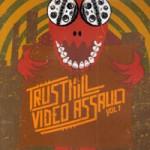 Trustkill Video Assault Vol. 1
