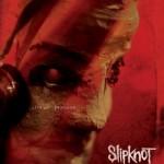 Slipknot – Sic(Nesses) : Live At Download