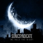 Sonic Syndicate - We Rules The Night