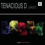 Tenacious D - Jazz