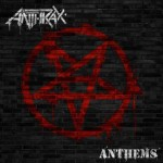 Anthrax - Anthems EP