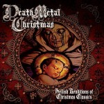 Death Metal Christmas - Hellish Renditions Of Christmas Classics