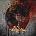 Devil You Know - They Bleed Red