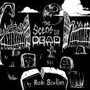Rob Scallon - The Scene Is Dead