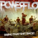 Powerflo - Bring That Shit Back EP