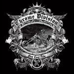 Chrome Division – One Last Ride