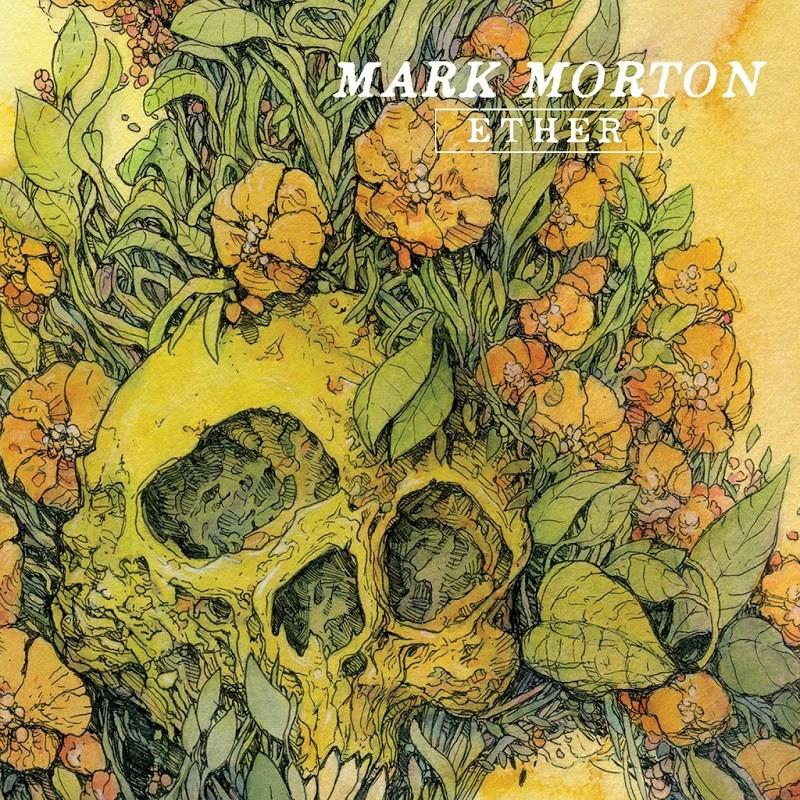 Mark Morton - Ether EP