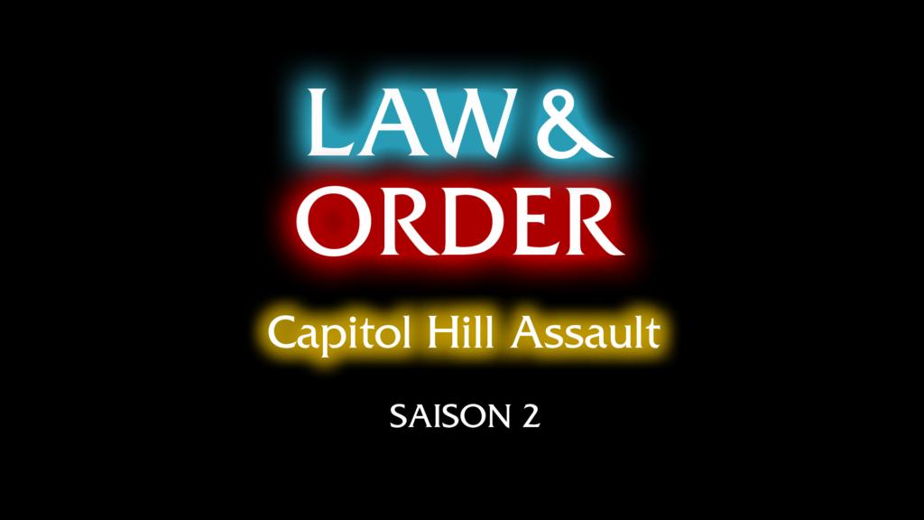 Law & Order – Capitol Hill Assault Saison 2