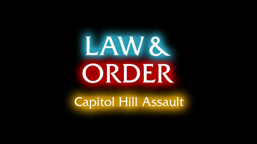 Law & Order - Capitol Hill Assault