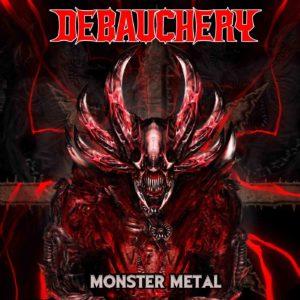 Debauchery - Monster Metal